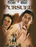 Pursued 1947