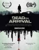 Dead on Arrival 2018
