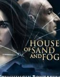 House of Sand and Fog 2003