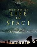 The Search for Life in Space 2016