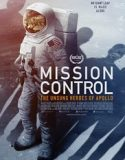 Mission Control: The Unsung Heroes of Apollo 2017