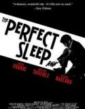 Somnul perfect – The Perfect Sleep 2009