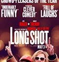 Long Shot (2019) online subtitrat HD