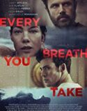 You Belong to Me – Every Breath You Take 2021 online subtitrat hd